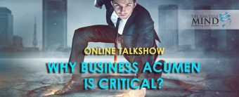 WHY BUSINESS ACUMEN IS CRITICAL?